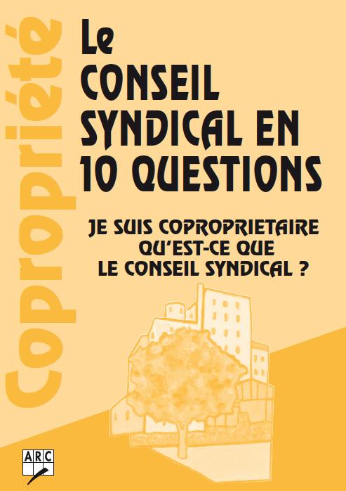 Le conseil syndical en 10 questions je suis copropri taire qu est ce que le - Qu est ce que le syndic ...
