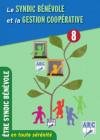 ÊTRE SYNDIC BÉNÉVOLE N°8 : La gestion coopérative
