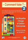2 - Les étiquettes Charges et Gestion Patrimoniale Grâce à OSCAR+ et OSCARVILLE