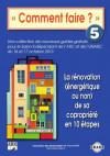 5 - La rénovation (énergétique ou non) de sa copropriété en 10 étapes