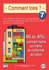 7_ASL ou AFUL : comment mettre soi-même en conformité ses statuts