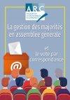 NOUVEAU : La gestion des majorités en assemblée générale et le vote par correspondance