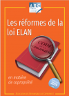 LES REFORMES DE LA LOI ELAN EN MATIERE DE COPROPRIETE ( EPUISE )