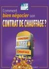 COMMENT BIEN NEGOCIER SON CONTRAT DE CHAUFFAGE