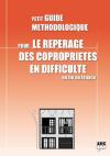 Guide métodologique pour le repérage des copropriétés en difficulté en Ile de France