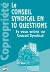 Le Conseil Syndical en 10 Questions : Je veux entrer au Conseil Syndical
