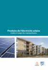 Produire de l'électricité solaire Guide à l'usage des copropriétaires